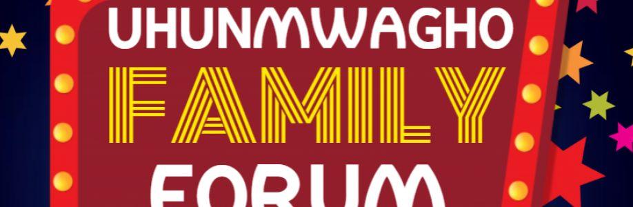 Uhunmwagho's Family Forum